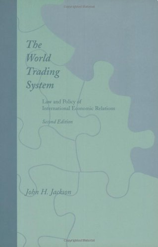 9780262600279: The World Trading System - 2nd Edition: Law and Policy of International Economic Relations
