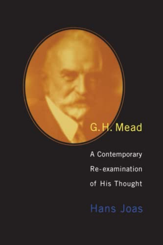 9780262600293: G. H. Mead: A Contemporary Re-examination of His Thought (Studies in Contemporary German Social Thought)