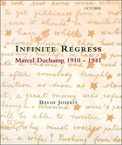 9780262600385: Infinite Regress: Marcel Duchamp 1910-1941 (October Books)