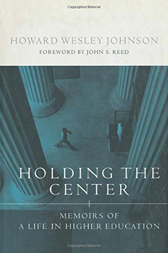 9780262600446: Holding the Center: Memoirs of a Life in Higher Education