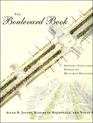 9780262600583: The Boulevard Book: History, Evolution, Design of Mulitway Boulevards