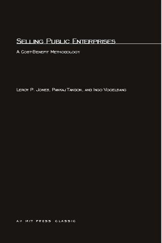 9780262600620: Selling Public Enterprises: A Cost-Benefit Methodology (MIT Press)