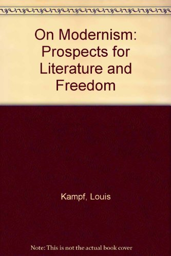 9780262610049: On Modernism: Prospects for Literature and Freedom