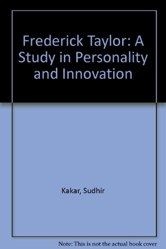 9780262610117: Frederick Taylor: A Study in Personality and Innovation