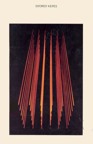 Gyorgy Kepes: The MIT Years 1945-1977: Kepes, Gyorgy, Supovitz, Marjorie