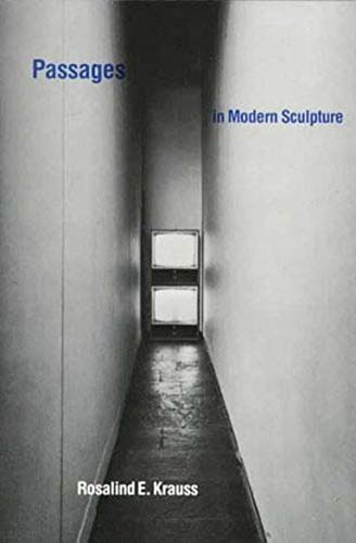 9780262610339: Passages in Modern Sculpture