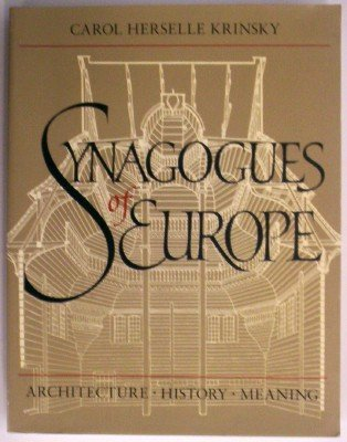 9780262610483: Synagogues of Europe: Architecture, History, Meaning