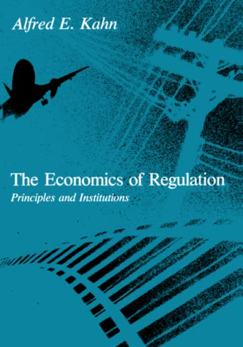 9780262610520: The Economics of Regulation: Principles and Institutions