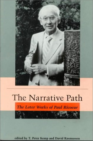 9780262610605: The Narrative Path: The Later Works of Paul Ricoeur