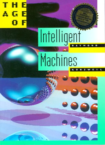 9780262610797: The Age of Intelligent Machines