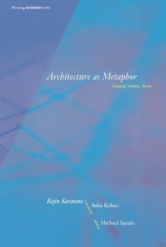 9780262611138: Architecture as Metaphor: Language, Number, Money (Writing Architecture)