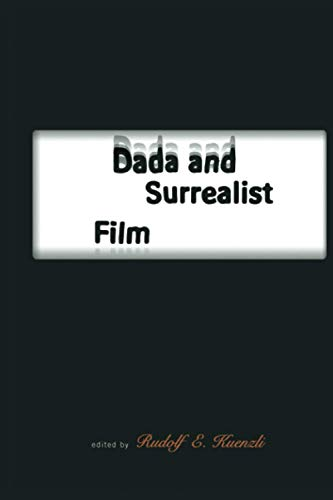 9780262611213: Dada and Surrealist Film (MIT Press)