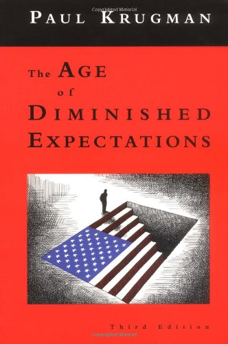 9780262611343: The Age of Diminished Expectations, Third Edition: U.S. Economic Policy in the 1990s