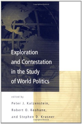 9780262611442: Exploration and Contestation in the Study of World Politics: A Special Issue of International Organization