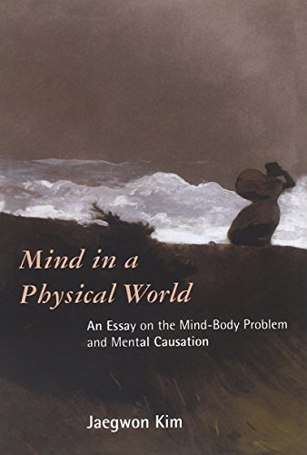 9780262611534: Mind in a Physical World: An Essay on the Mind-body Problem and Mental Causation (Representation and Mind series)