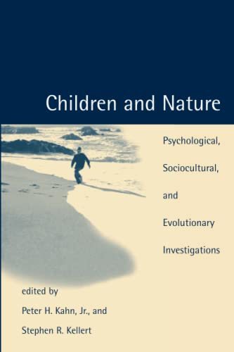 9780262611756: Children and Nature: Psychological, Sociocultural, and Evolutionary Investigations