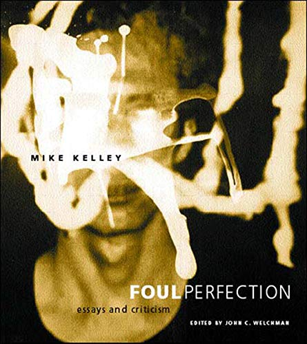 9780262611787: Foul Perfection: Essays and Criticism