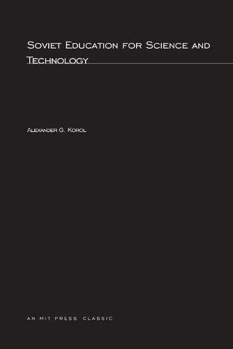 9780262611909: Soviet Education for Science and Technology