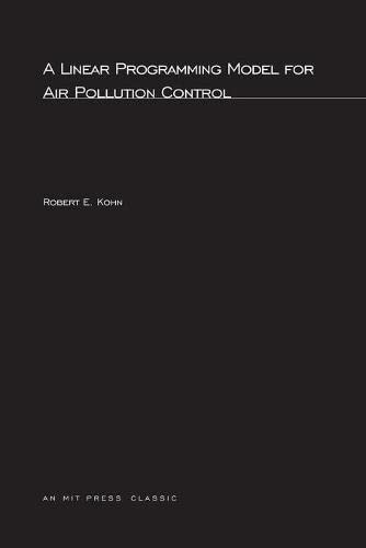 9780262611947: A Linear Programming Model for Air Pollution Control (MIT Press)