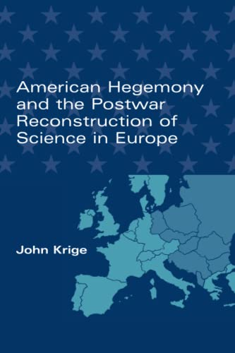 9780262612258: American Hegemony and the Postwar Reconstruction of Science in Europe (Transformations: Studies in the History of Science and Technology)
