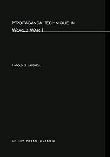 9780262620185: Propaganda Technique in World War I (M.I.T. Studies in Comparative Politics)