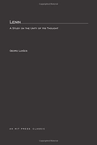 Lenin: A Study on the Unity of His Thought (0262620243) by Lukács, Georg