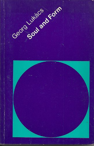 Soul and Form (0262620340) by Georg Lukacs