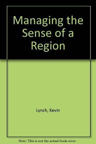 9780262620352: Managing the Sense of a Region