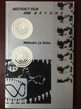 Abstract Film and Beyond: LeGrice, Malcolm