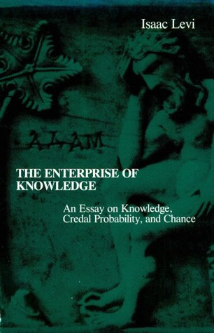 9780262620437: The Enterprise of Knowledge: Essay on Knowledge, Credal Probability and Chance