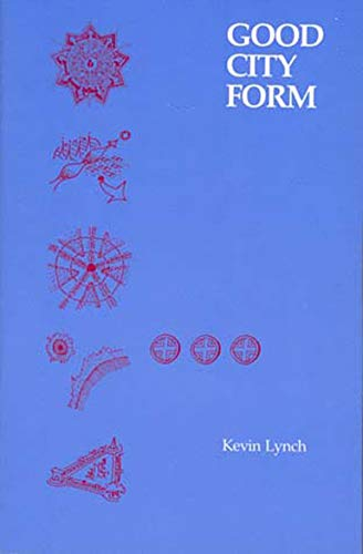 9780262620468: Good City Form (MIT Press)
