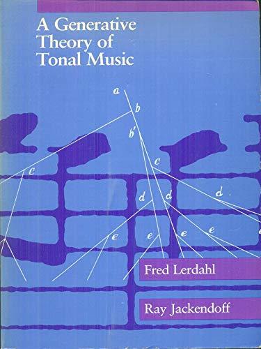 9780262620499: A Generative Theory of Tonal Music