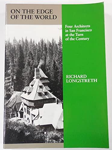 On the Edge of the World: Four: Longstreth, Richard W.