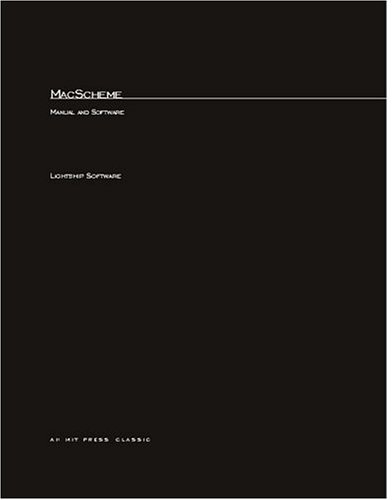 9780262620772: MacScheme: User's Guide and Language Reference Manual