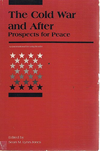 9780262620819: The Cold War and After: Prospects for Peace (International Security Readers)