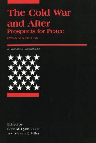 9780262620888: The Cold War and After: Prospects for Peace (International Security Readers)