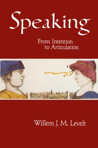 9780262620895: Speaking: From Intention to Articulation (ACL-MIT Series in Natural Language Processing)