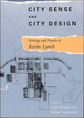9780262620956: City Sense and City Design: Writings and Projects of Kevin Lynch