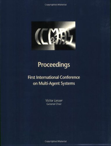 9780262621021: Proceedings of the First International Conference on Multi-Agent Systems June 12-14 1995 San Francisco