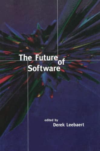 9780262621090: The Future of Software (MIT Press)