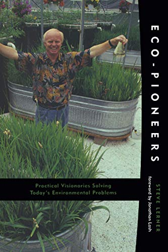 9780262621243: Eco-Pioneers: Practical Visionaries Solving Today's Environmental Problems