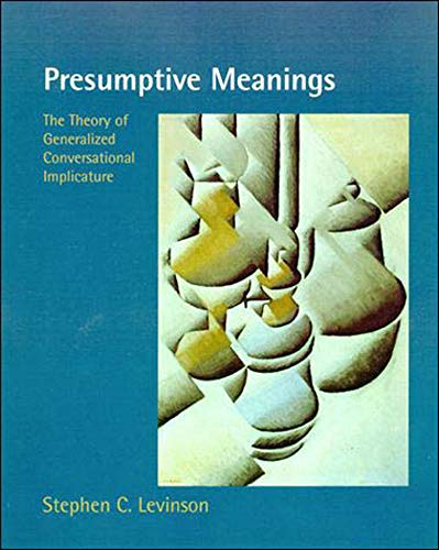 9780262621304: Presumptive Meanings: The Theory of Generalized Conversational Implicature