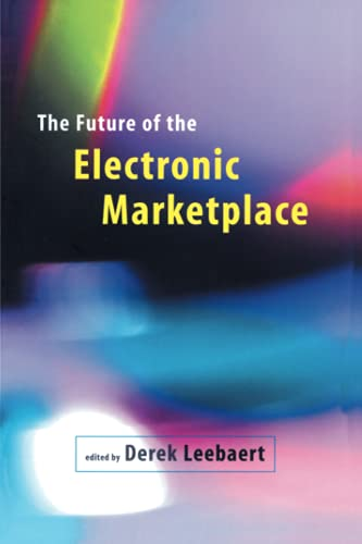 9780262621328: The Future of the Electronic Marketplace