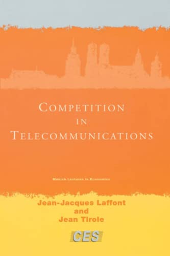 Competition in Telecommunications (Munich Lectures): Laffont, Jean-Jacques; Tirole, Jean