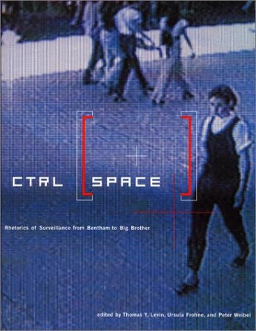 9780262621656: CTRL [SPACE]: Rhetorics of Surveillance from Bentham to Big Brother