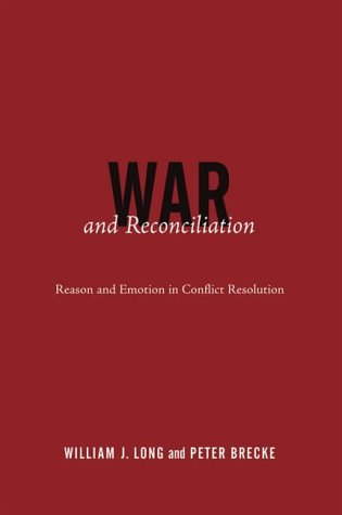 9780262621687: War and Reconciliation: Reason and Emotion in Conflict Resolution