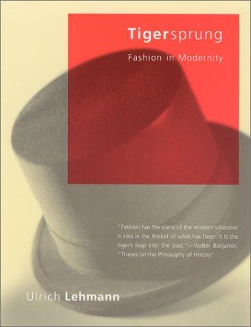 9780262621717: Tigersprung: Fashion in Modernity