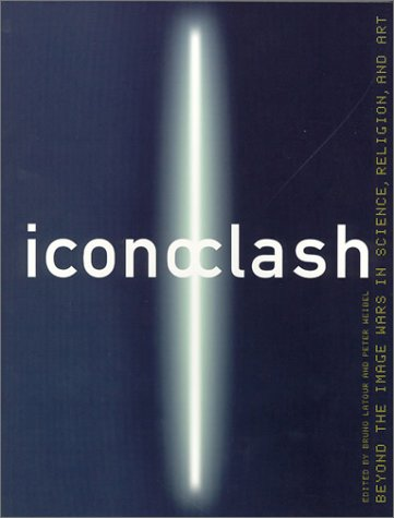 9780262621724: ICONOCLASH: Beyond the Image Wars in Science, Religion and Art