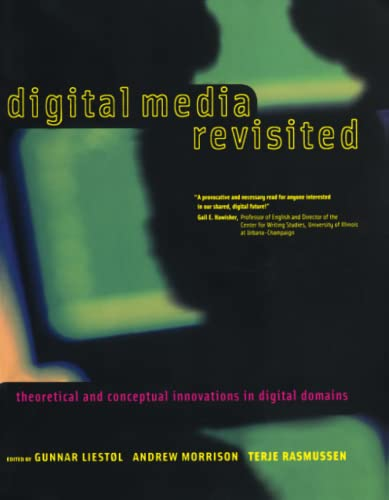 9780262621922: Digital Media Revisited: Theoretical and Conceptual Innovations in Digital Domains