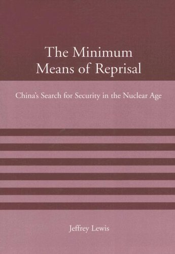 9780262622028: The Minimum Means of Reprisal: China's Search for Security in the Nuclear Age (American Academy Studies in Global Security)